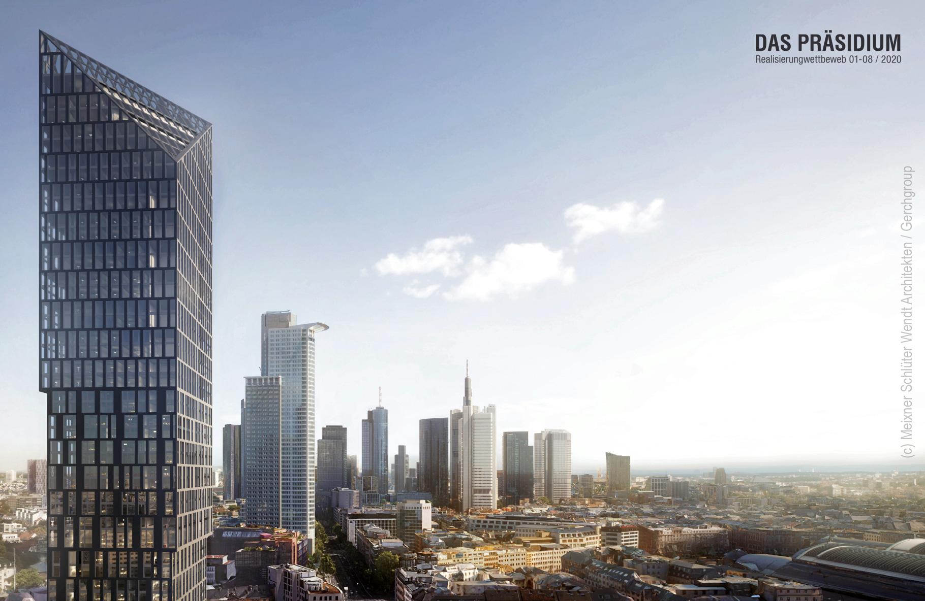 Das Präsidium - Neues Hochhaus für die Skyline Frankfurt - Geplanter Wolkenkratzer - Architekt Meixner Schlüter Wendt - Projektentwickler Gerchgroup
