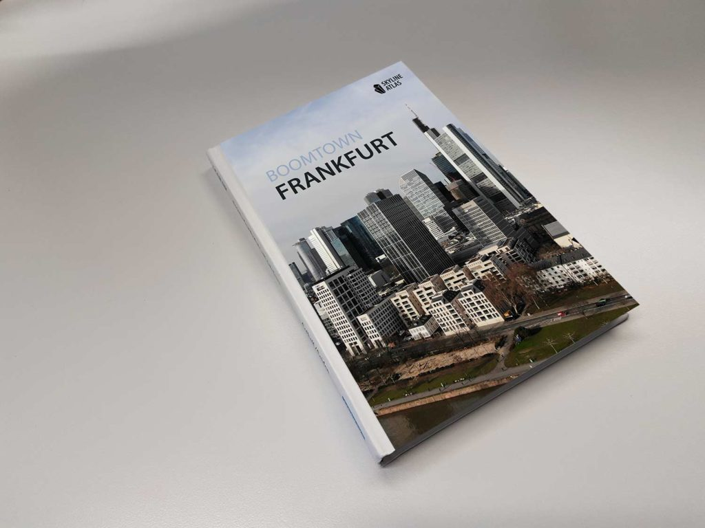 BOOMTOWN FRANKFURT - Neues Buch über Architektur in Frankfurt - Taschenbuch über Hochhäuser - Buch über Wolkenkratzer in Frankfurt am Main - Die Frankfurter Skyline 2019 und in der Zukunft