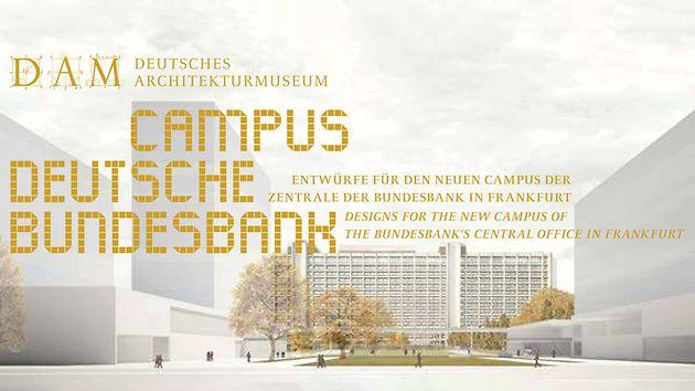 DAM Deutsches Architektur Museum - Ausstellung um Bundesbank Erweiterung
